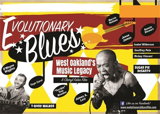 Evolutionary Blues...West Oakland's Music Legacy - Film Screening