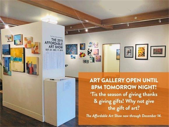 Art Gallery Open Until 8:00pm November 21, 2019