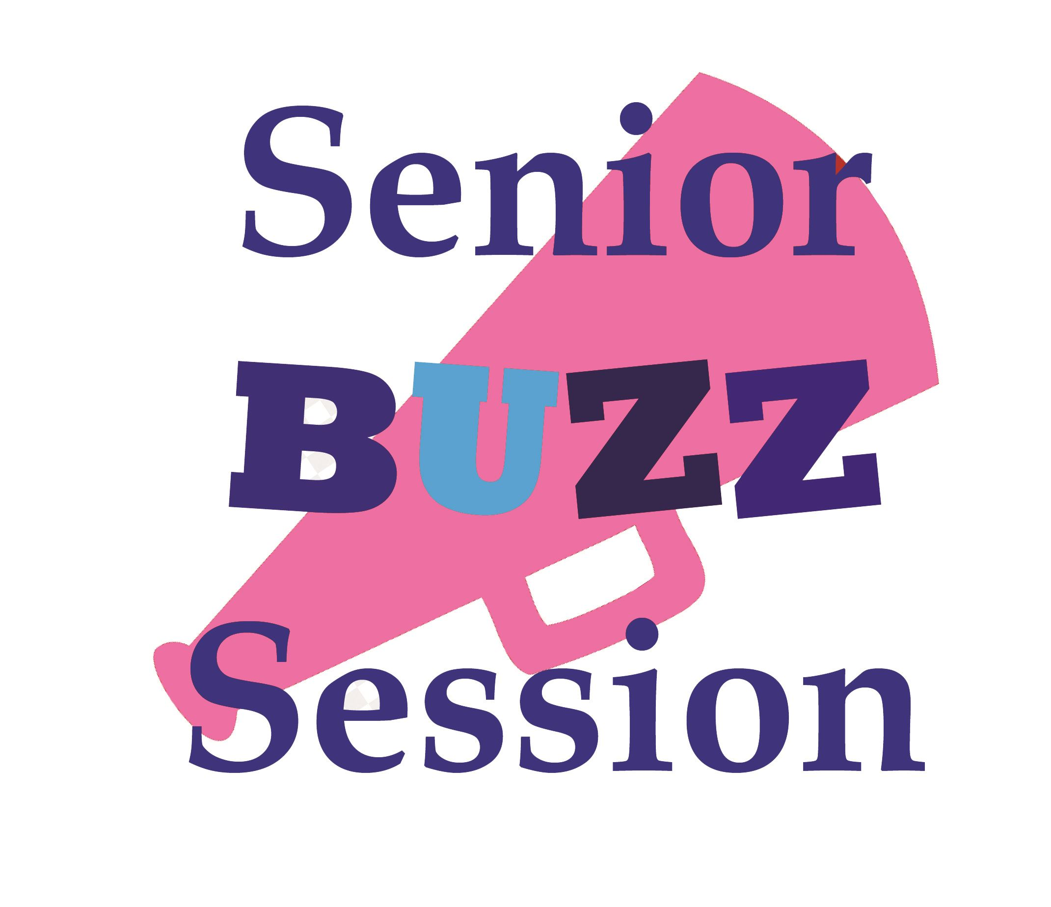 Senior Buzz Session