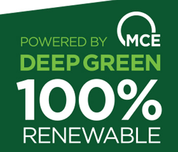 Powered by MCE Deep Green 100% Renewable