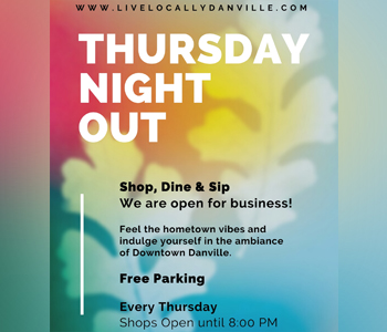 Thursday Night Out. Shop, Dine & Sip. We are open for business! Feel the hometown vibes and indulge