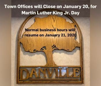 Town Offices will be closed on January 20, 2020 for Martin Luther King Jr Day. Normal business hours