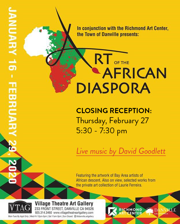 Art of the African Diaspora Closing Reception: Thursday, February 27, 2020 - 5:30-7:30 pm - Live Mus
