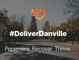 #Deliver Danville, Persevere, Recover, Thrive